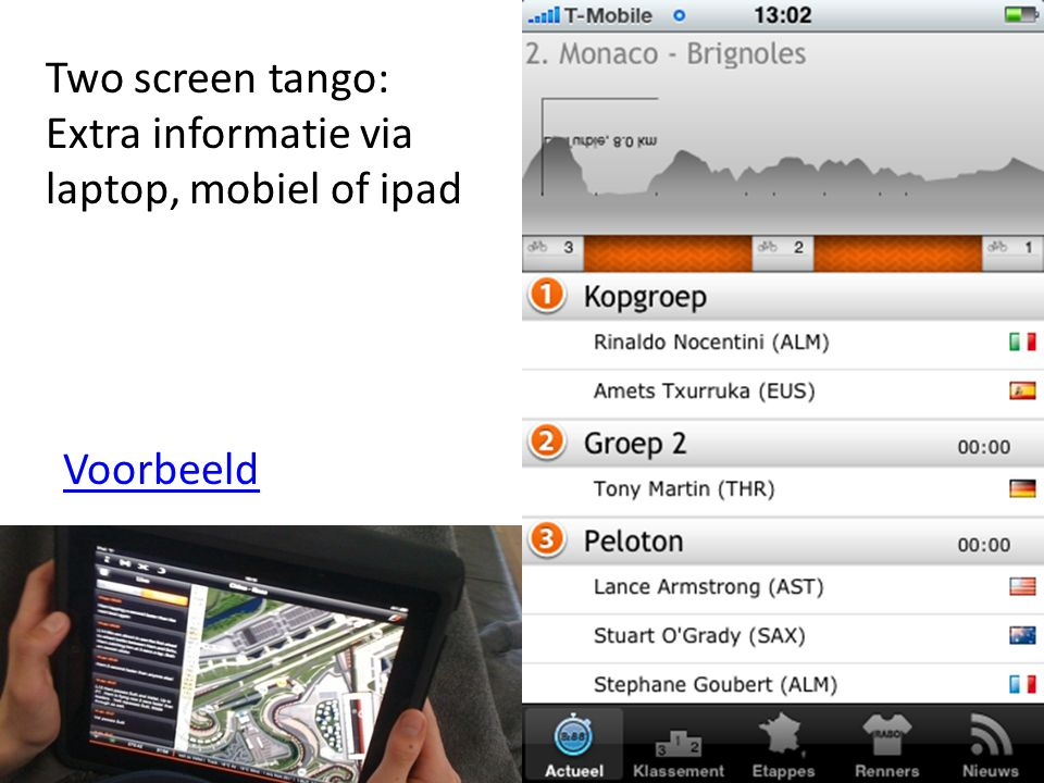 23 Two screen tango: Extra informatie via laptop, mobiel of ipad Voorbeeld