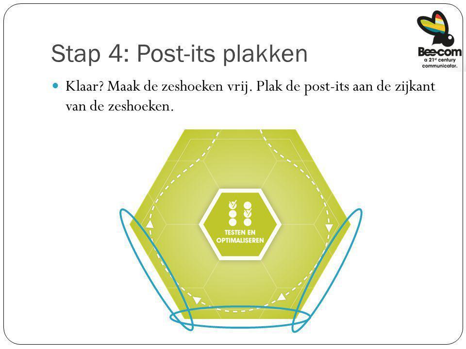 Stap 4: Post-its plakken Klaar? Maak de zeshoeken vrij. Plak de post-its aan de zijkant van de zeshoeken.