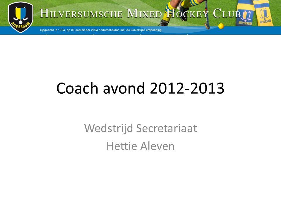 Coach avond 2012-2013 Wedstrijd Secretariaat Hettie Aleven