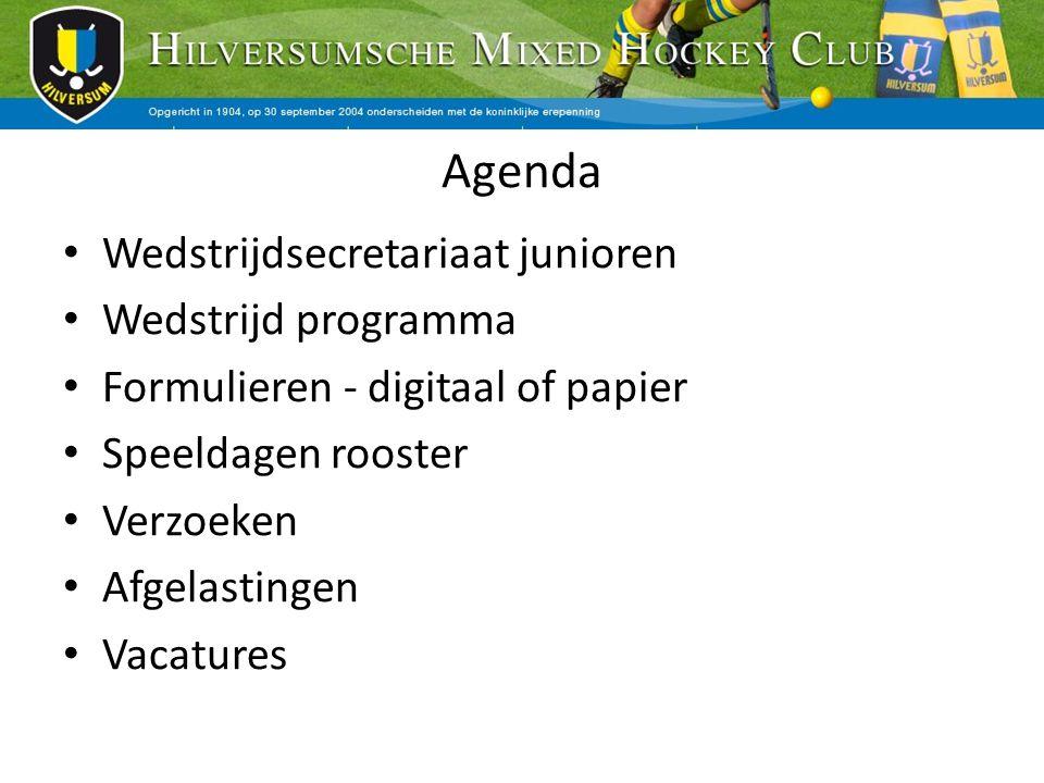 Agenda Wedstrijdsecretariaat junioren Wedstrijd programma Formulieren - digitaal of papier Speeldagen rooster Verzoeken Afgelastingen Vacatures