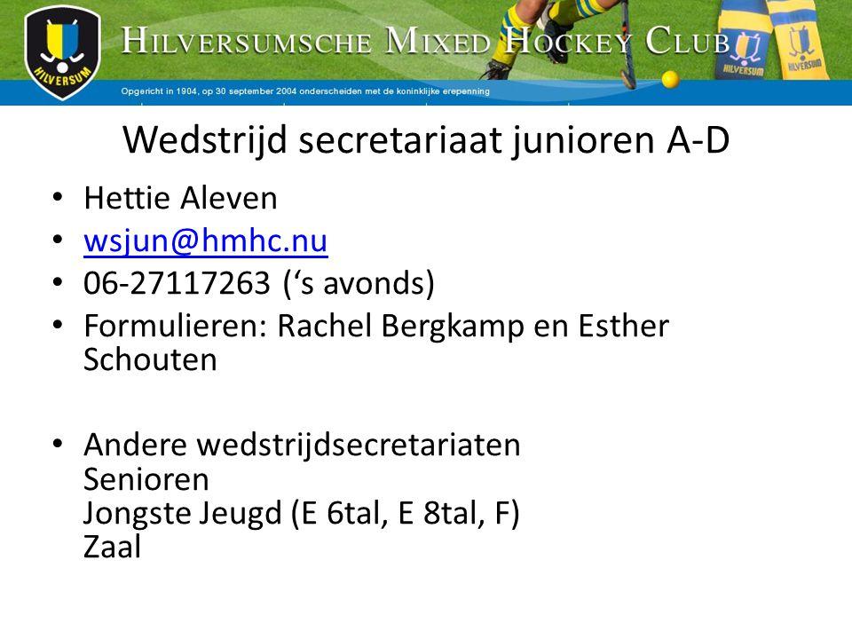 Wedstrijd secretariaat junioren A-D Hettie Aleven wsjun@hmhc.nu 06-27117263 ('s avonds) Formulieren: Rachel Bergkamp en Esther Schouten Andere wedstri