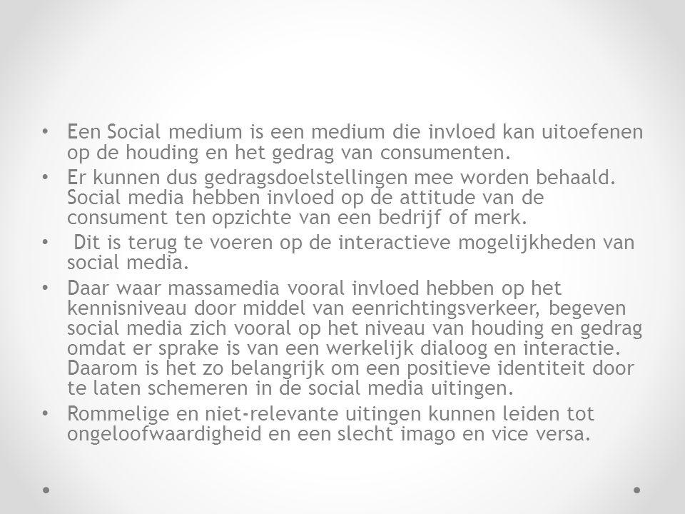 Een Social medium is een medium die invloed kan uitoefenen op de houding en het gedrag van consumenten.