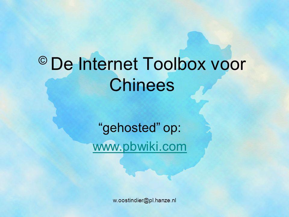 © De Internet Toolbox voor Chinees gehosted op: www.pbwiki.com