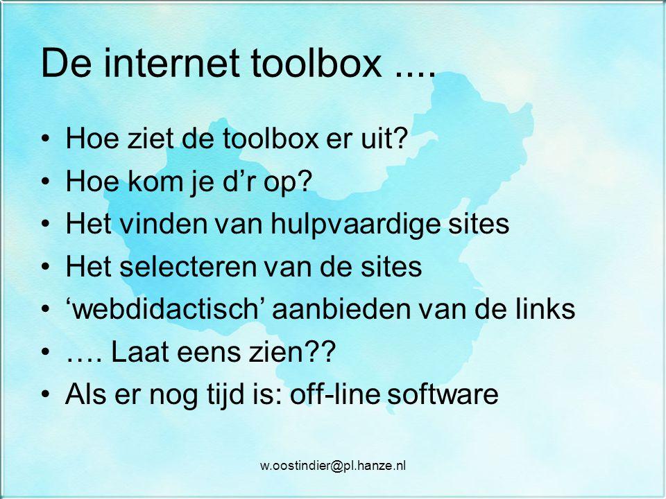 De internet toolbox....Hoe ziet de toolbox er uit.