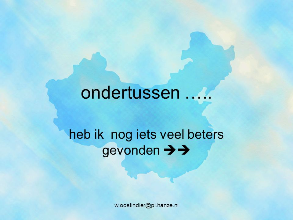 ondertussen ….. heb ik nog iets veel beters gevonden  w.oostindier@pl.hanze.nl