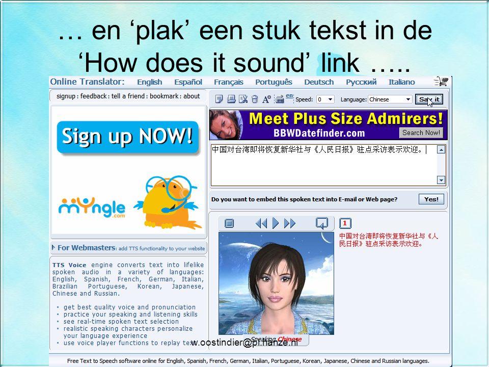 … en 'plak' een stuk tekst in de 'How does it sound' link ….. w.oostindier@pl.hanze.nl