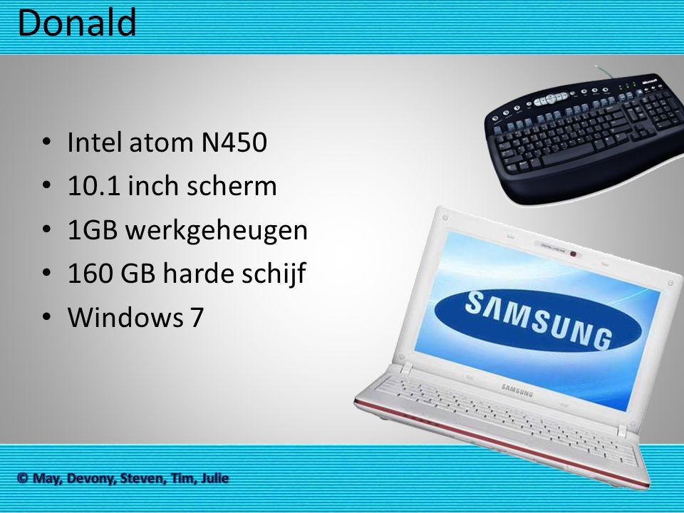 Donald Intel atom N450 10.1 inch scherm 1GB werkgeheugen 160 GB harde schijf Windows 7