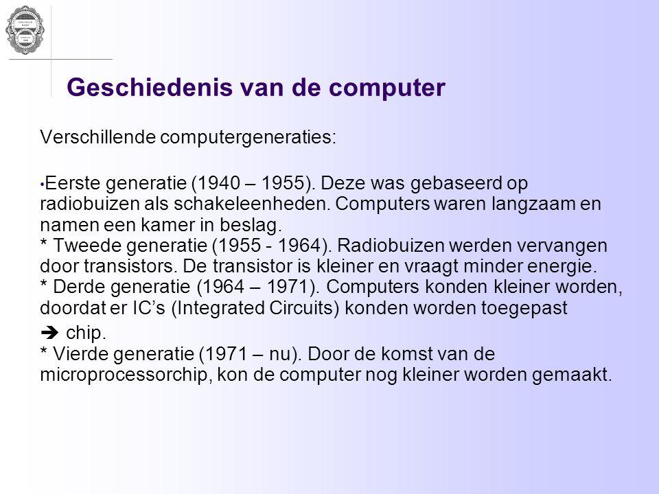 Geschiedenis van de computer Verschillende computergeneraties: Eerste generatie (1940 – 1955). Deze was gebaseerd op radiobuizen als schakeleenheden.