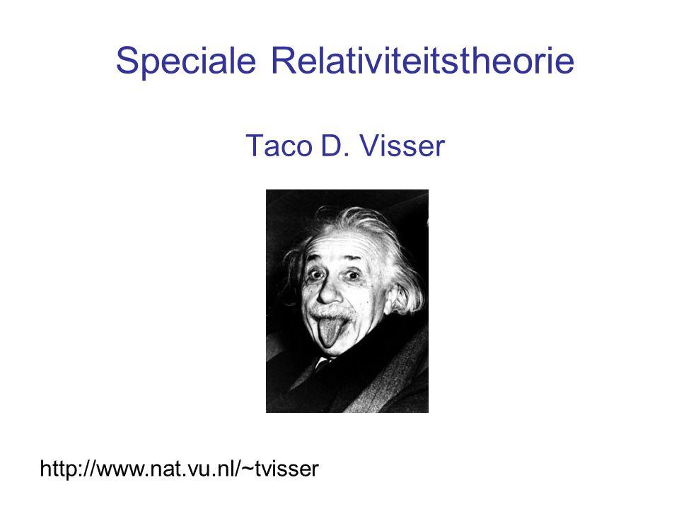 Einstein's postulaten 1.Absolute, rechtlijnige beweging kan niet worden vastgesteld.