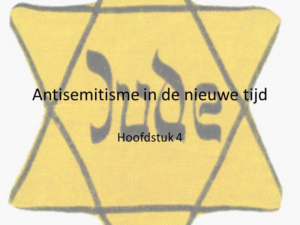 Antisemitisme in de nieuwe tijd Hoofdstuk 4