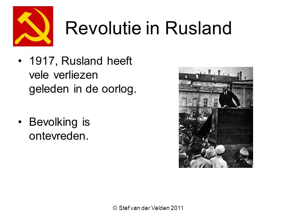 © Stef van der Velden 2011 Revolutie in Rusland 1917, Rusland heeft vele verliezen geleden in de oorlog.