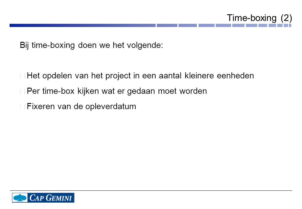 Bij time-boxing doen we het volgende: •Het opdelen van het project in een aantal kleinere eenheden •Per time-box kijken wat er gedaan moet worden •Fix