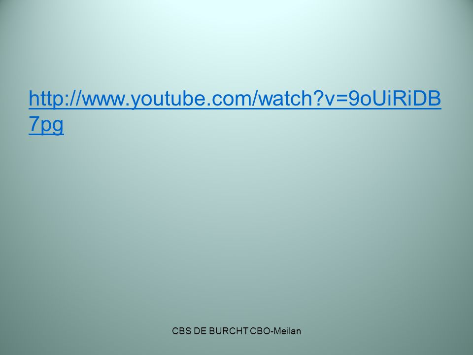 http://www.youtube.com/watch?v=9oUiRiDB 7pg CBS DE BURCHT CBO-Meilan