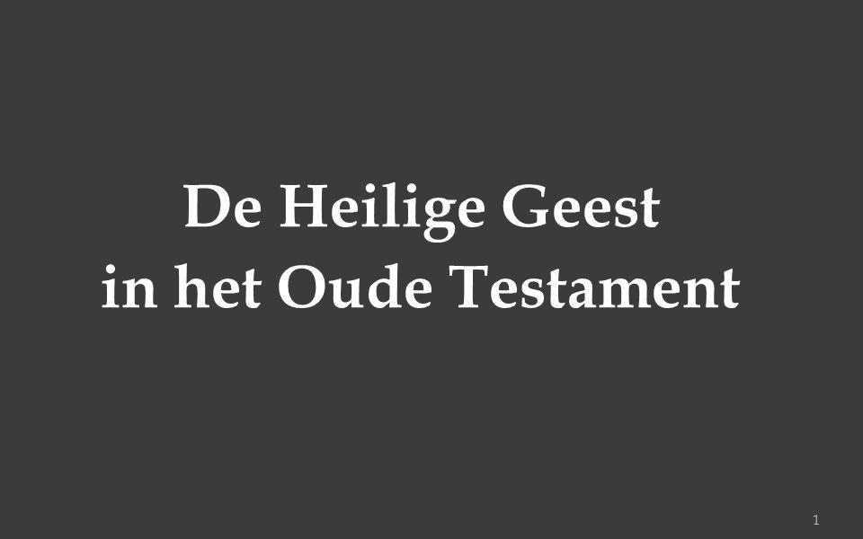 De Heilige Geest in het Oude Testament 1