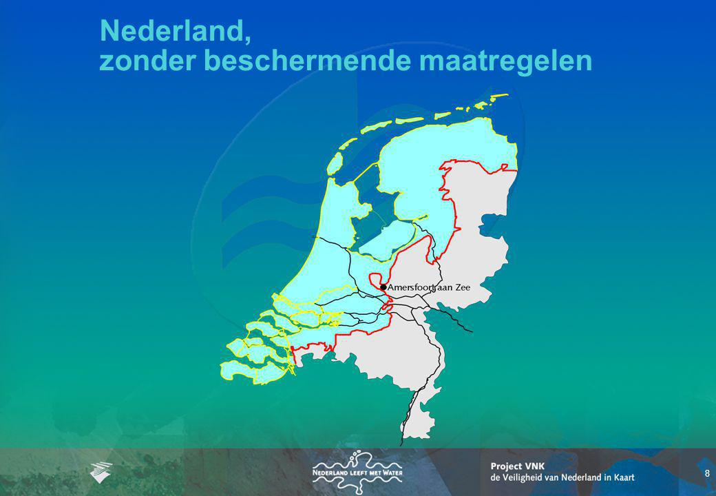 8 Nederland, zonder beschermende maatregelen