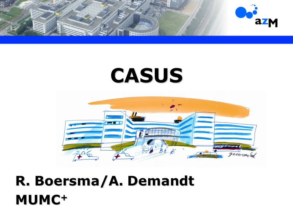 CASUS R. Boersma/A. Demandt MUMC +