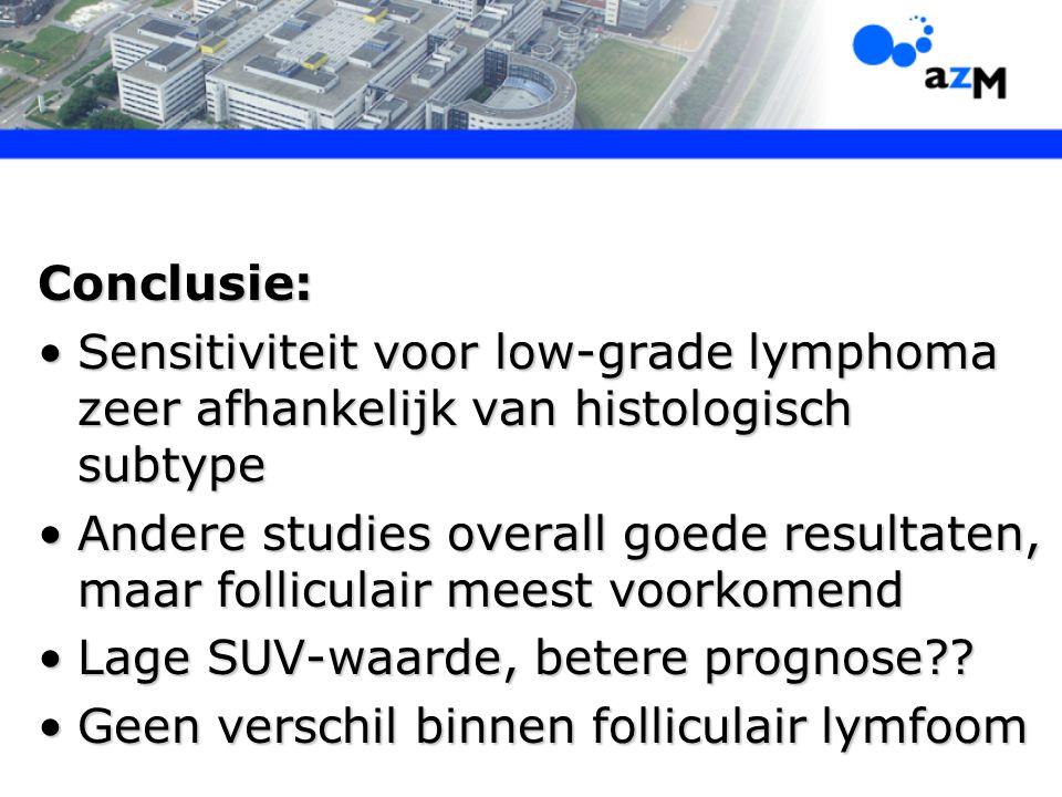 Conclusie: Sensitiviteit voor low-grade lymphoma zeer afhankelijk van histologisch subtypeSensitiviteit voor low-grade lymphoma zeer afhankelijk van h