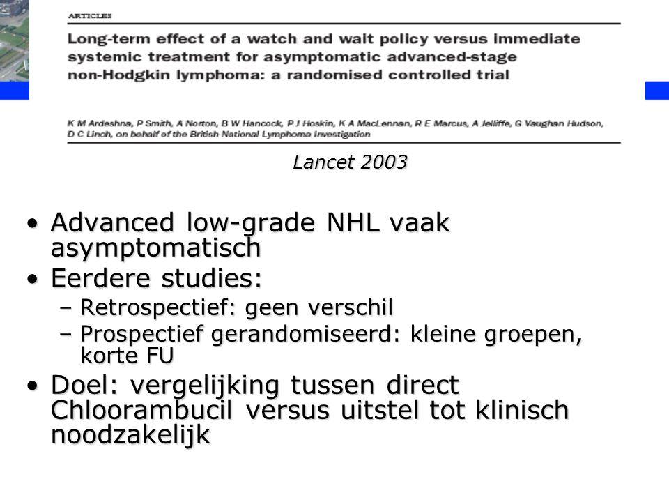 Methoden Advanced-stage, laaggradig NHLAdvanced-stage, laaggradig NHL 309 ptn, 44 centra in UK van 1981-1990309 ptn, 44 centra in UK van 1981-1990 Primair eindpunt: OS, relapse-free survivalPrimair eindpunt: OS, relapse-free survival Chloorambucil 0,2mg/kg, max 10mgChloorambucil 0,2mg/kg, max 10mg In beide groepen RTX toegestaanIn beide groepen RTX toegestaan