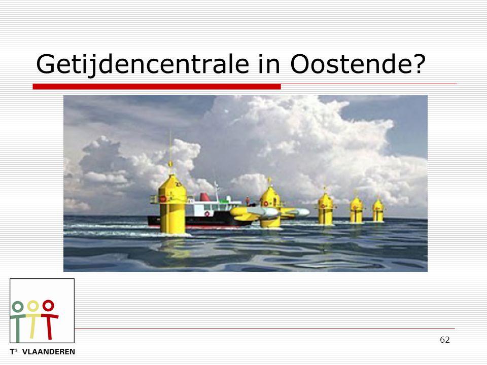 62 Getijdencentrale in Oostende?