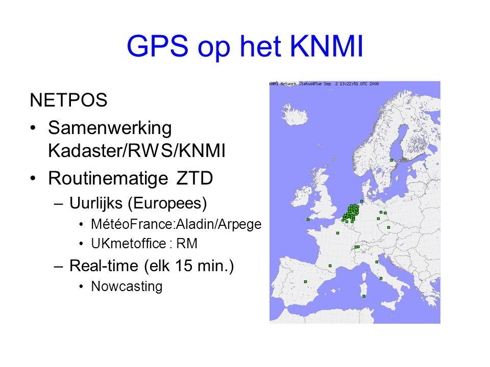 GPS op het KNMI NETPOS Samenwerking Kadaster/RWS/KNMI Routinematige ZTD –Uurlijks (Europees) MétéoFrance:Aladin/Arpege UKmetoffice : RM –Real-time (elk 15 min.) Nowcasting