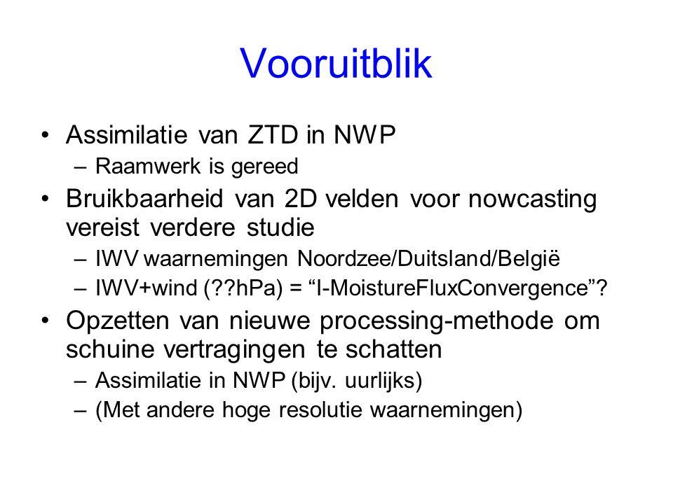 Vooruitblik Assimilatie van ZTD in NWP –Raamwerk is gereed Bruikbaarheid van 2D velden voor nowcasting vereist verdere studie –IWV waarnemingen Noordzee/Duitsland/België –IWV+wind (??hPa) = I-MoistureFluxConvergence .