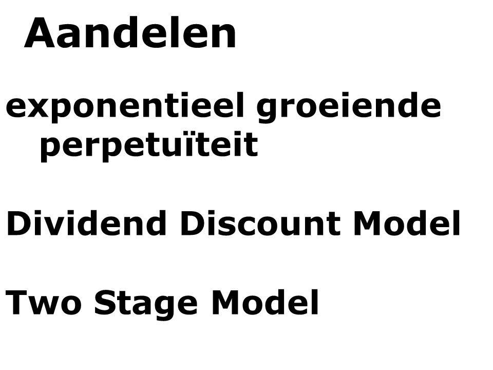 Aandelen exponentieel groeiende perpetuïteit Dividend Discount Model Two Stage Model