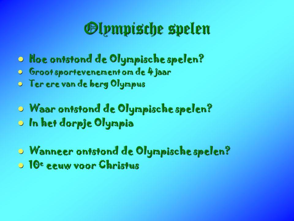 Olympische spelen Hoe ontstond de Olympische spelen.