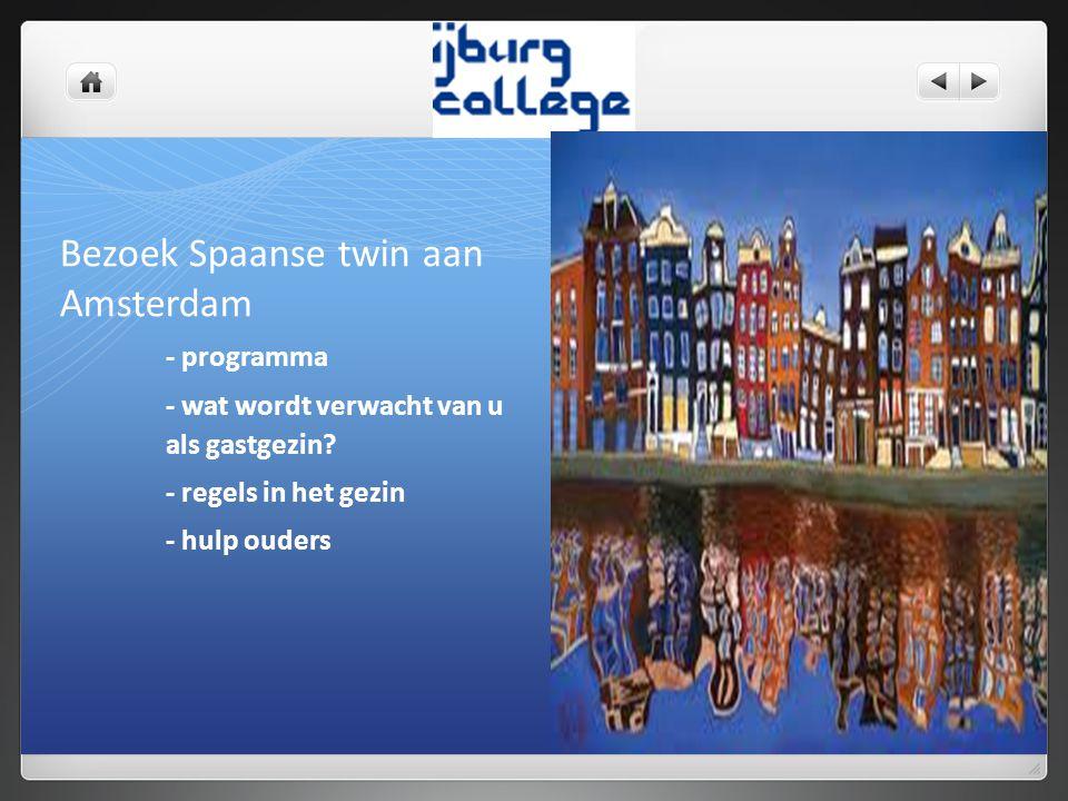 Bezoek Spaanse twin aan Amsterdam - programma - wat wordt verwacht van u als gastgezin.