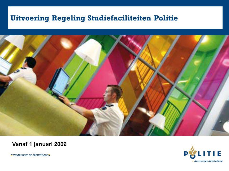 Uitvoering Regeling Studiefaciliteiten Politie Vanaf 1 januari 2009