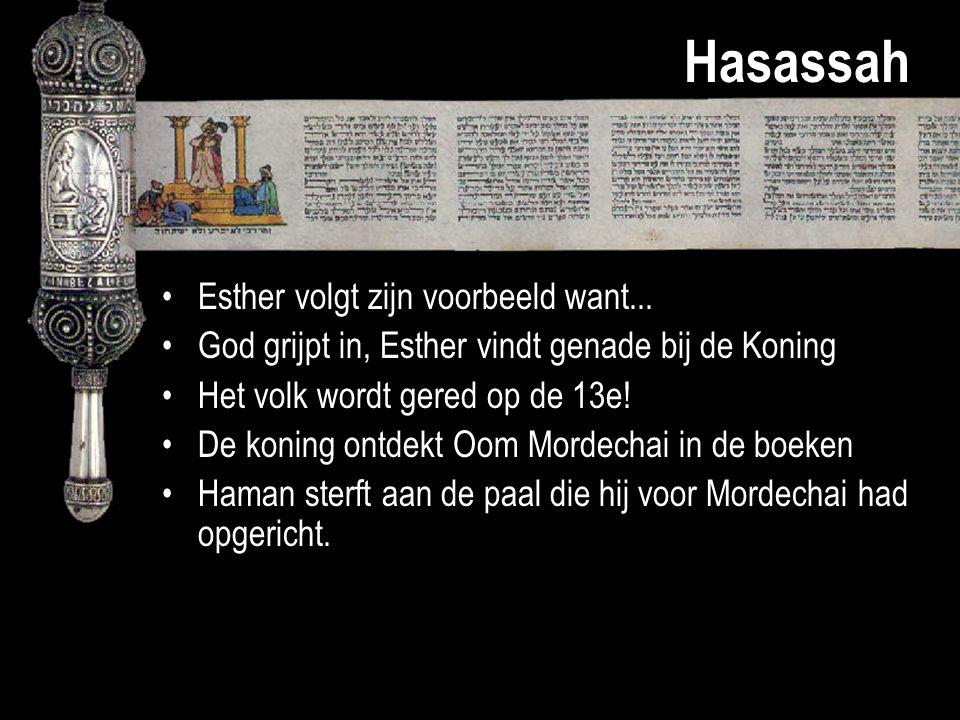 Hasassah Esther volgt zijn voorbeeld want... God grijpt in, Esther vindt genade bij de Koning Het volk wordt gered op de 13e! De koning ontdekt Oom Mo