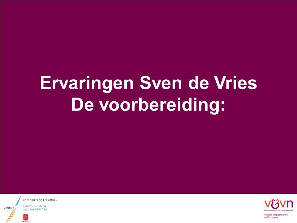 Ervaringen Sven de Vries De voorbereiding: