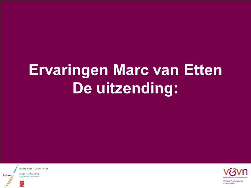Ervaringen Marc van Etten De uitzending: