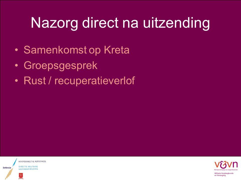 Nazorg direct na uitzending Samenkomst op Kreta Groepsgesprek Rust / recuperatieverlof
