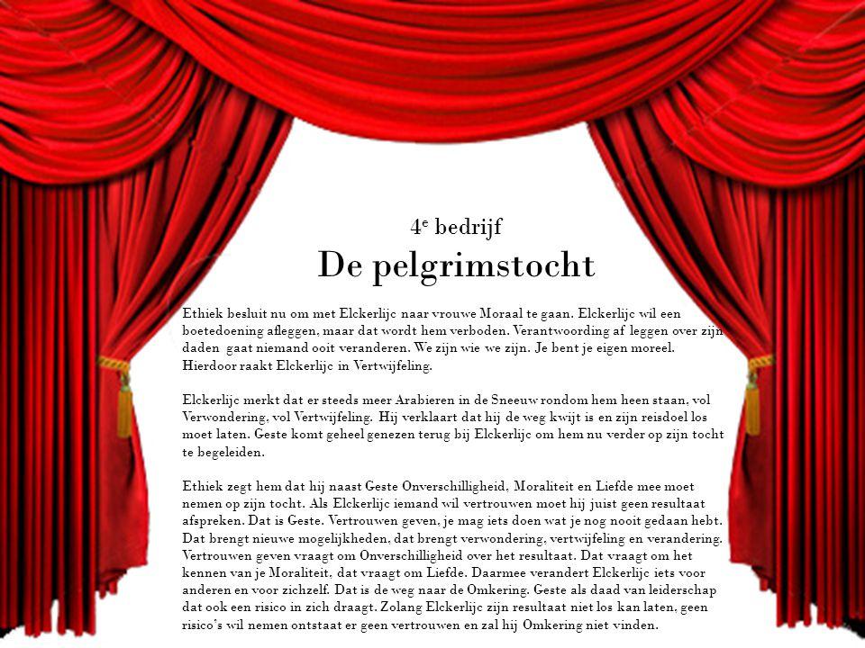 4 e bedrijf De pelgrimstocht Ethiek besluit nu om met Elckerlijc naar vrouwe Moraal te gaan.