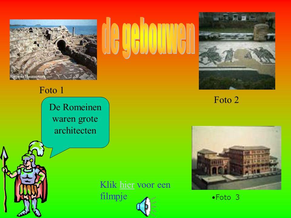 De Romeinen waren grote architecten Klik hier voor een filmpjehier Foto 1 Foto 2 Foto 3