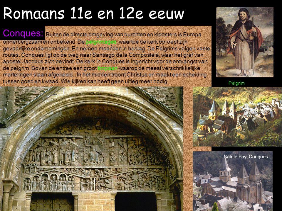 Romaans 11e en 12e eeuw Conques: Buiten de directe omgeving van burchten en kloosters is Europa onherbergzaam en onbekend. De pelgrimages, waartoe de