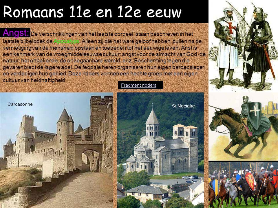 Romaans 11e en 12e eeuw Carcasonne St.Nectaire Angst: De verschrikkingen van het laatste oordeel staan beschreven in het laatste bijbelboek de Apocaly