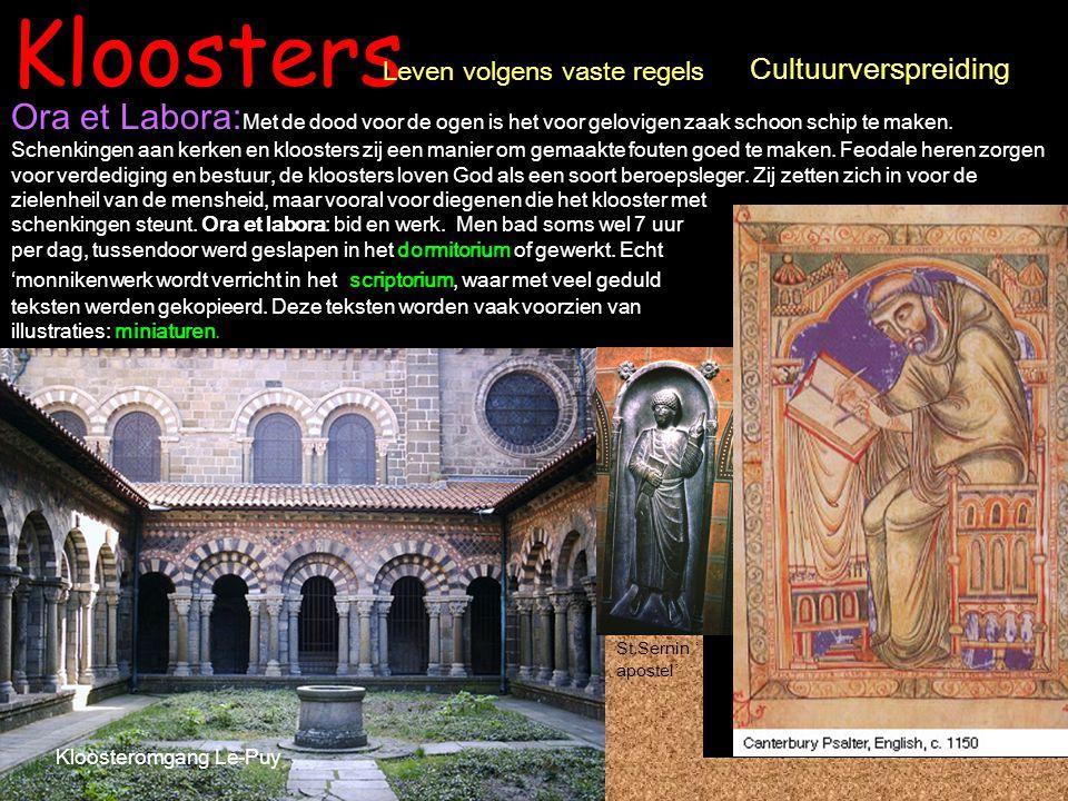 Kloosters Ora et Labora: Met de dood voor de ogen is het voor gelovigen zaak schoon schip te maken. Schenkingen aan kerken en kloosters zij een manier