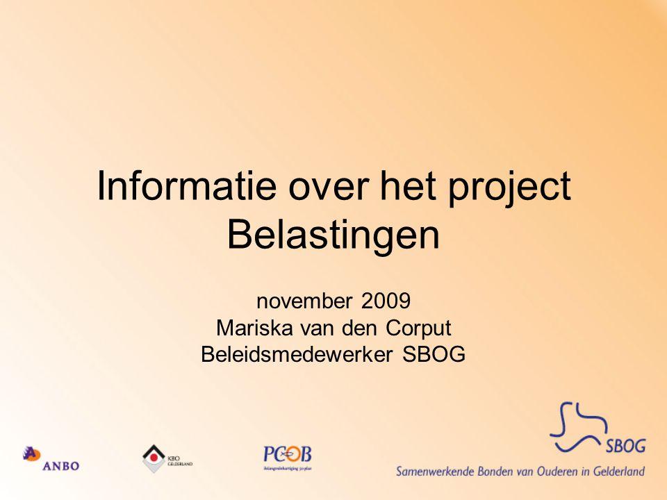 Cijfers BIH Ongeveer 2400 invullers in N: 12% uit GLD, ongeveer 300 BIH in Gelderland Deze 300 BIH hebben ongeveer 10.000 ouderen ondersteund in 2008 Zij worden ondersteund door fiscalisten Projectgroep bestaat uit leden van drie bonden