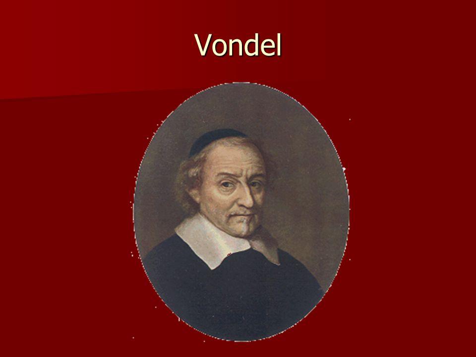 Vondel Hekeldichten Hekeldichten Klaagzangen (elegieën) Klaagzangen (elegieën) Toneel, o.a. tragedies, bv Gijsbrecht van Aemstel (1637) Toneel, o.a. t