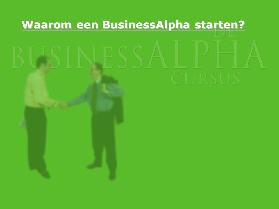 Waarom een BusinessAlpha starten?