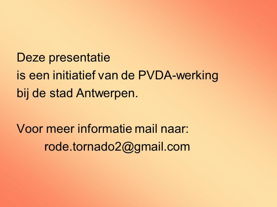 Deze presentatie is een initiatief van de PVDA-werking bij de stad Antwerpen.