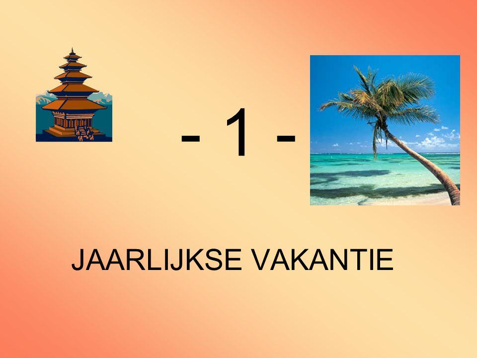 - 1 - JAARLIJKSE VAKANTIE