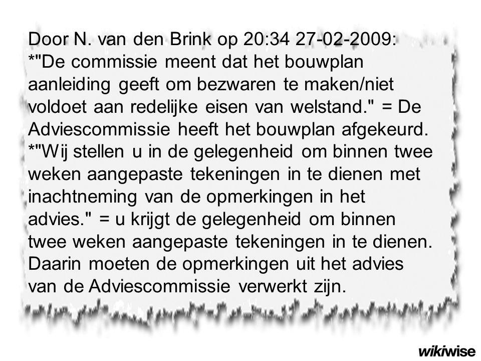 Door N. van den Brink op 20:34 27-02-2009: *