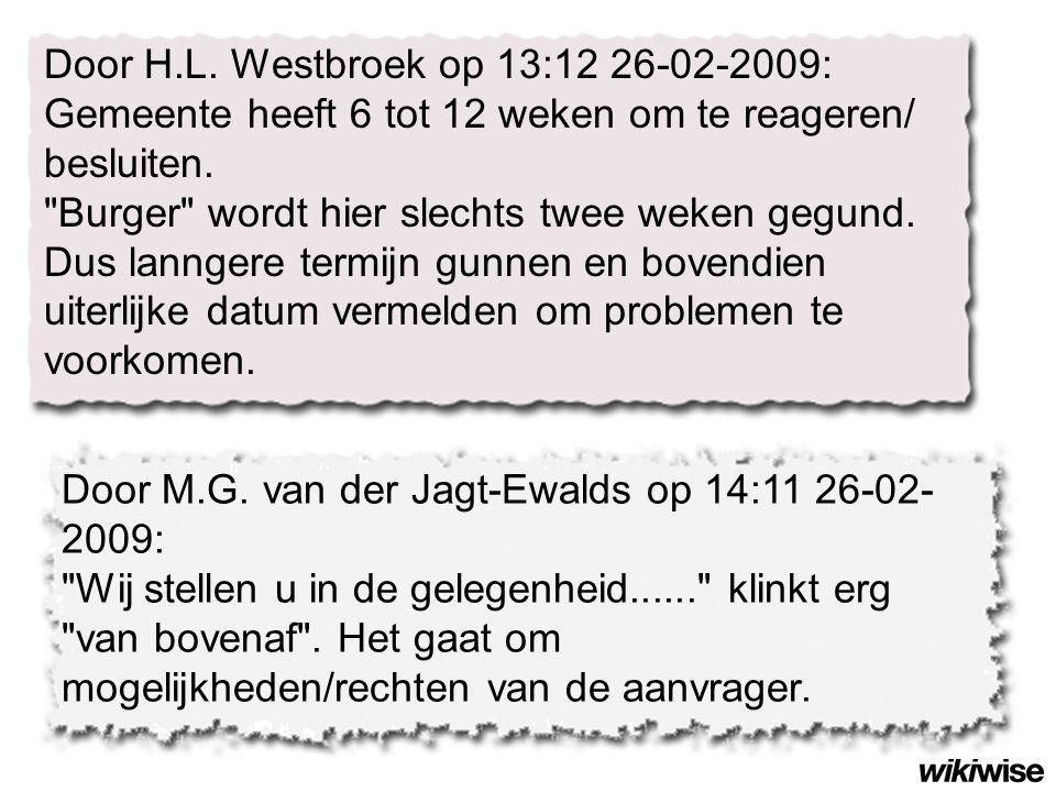 Door M.G. van der Jagt-Ewalds op 14:11 26-02- 2009: