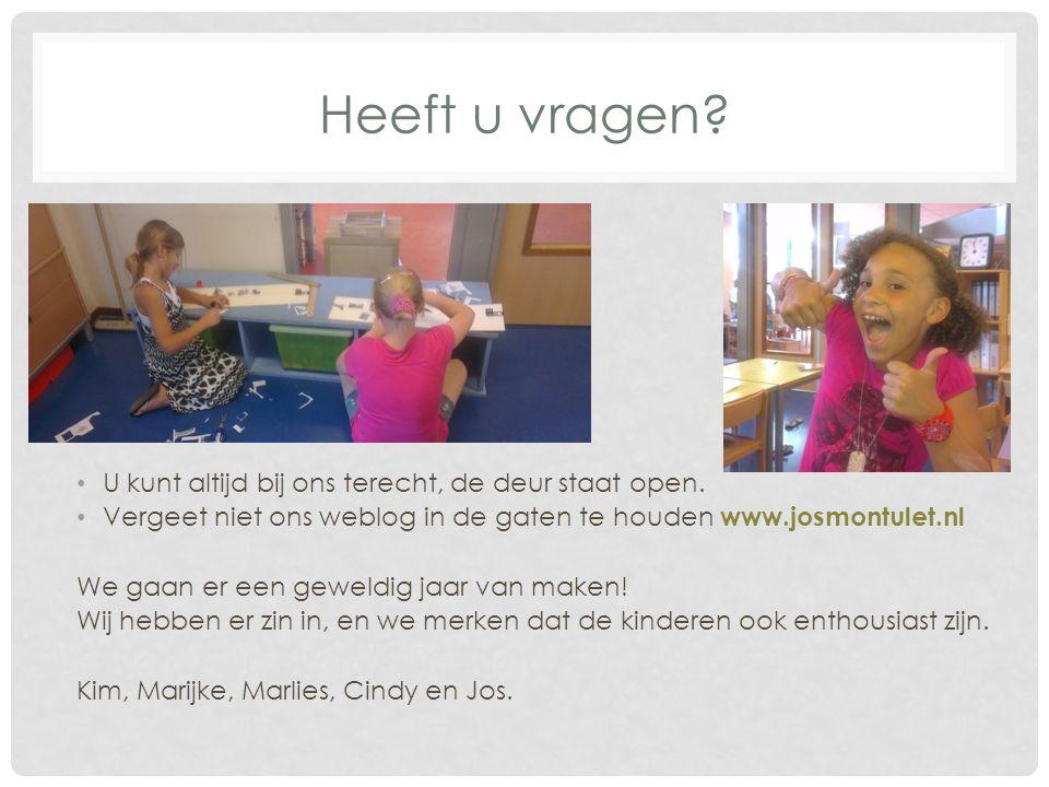 Heeft u vragen? U kunt altijd bij ons terecht, de deur staat open. Vergeet niet ons weblog in de gaten te houden www.josmontulet.nl We gaan er een gew