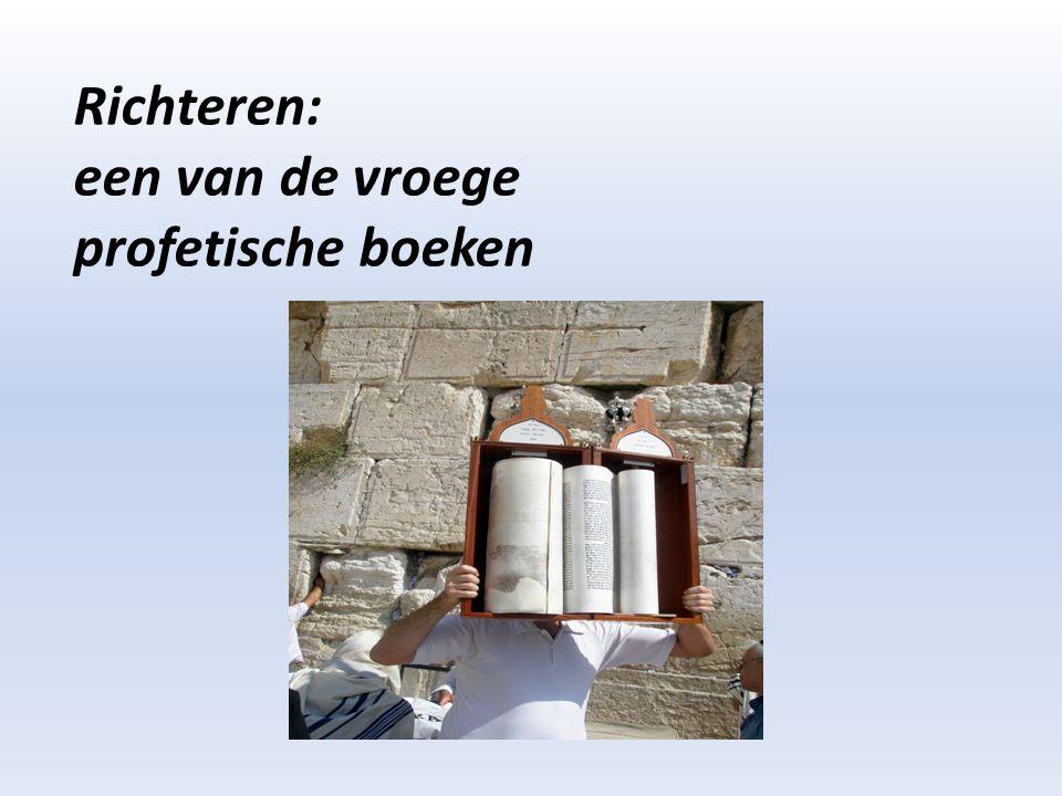 Richteren: een van de vroege profetische boeken