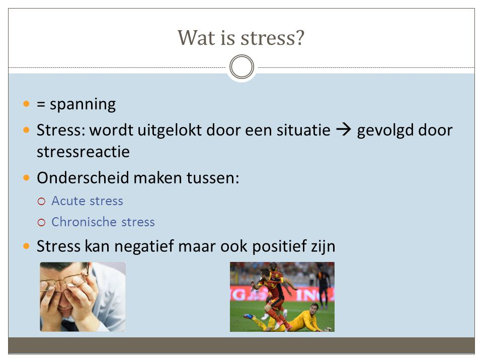 Stress op het werk Onderzoeken  Hoogste stressniveau: arbeidsongeschikten, gevolgd door werkzoekenden  28% van de werknemers heeft meestal of altijd stress op het werk  Studies bevestigen de relatie tussen stress op het werk en absenteïsme in 50 tot 60%  Onderzoek van KU Leuven en Groep IDEWE op vraag van de Vlaamse Overheid: 17,8% van de verpleegkundigen en 12,4% van de artsen is gevoelig voor burn-out.