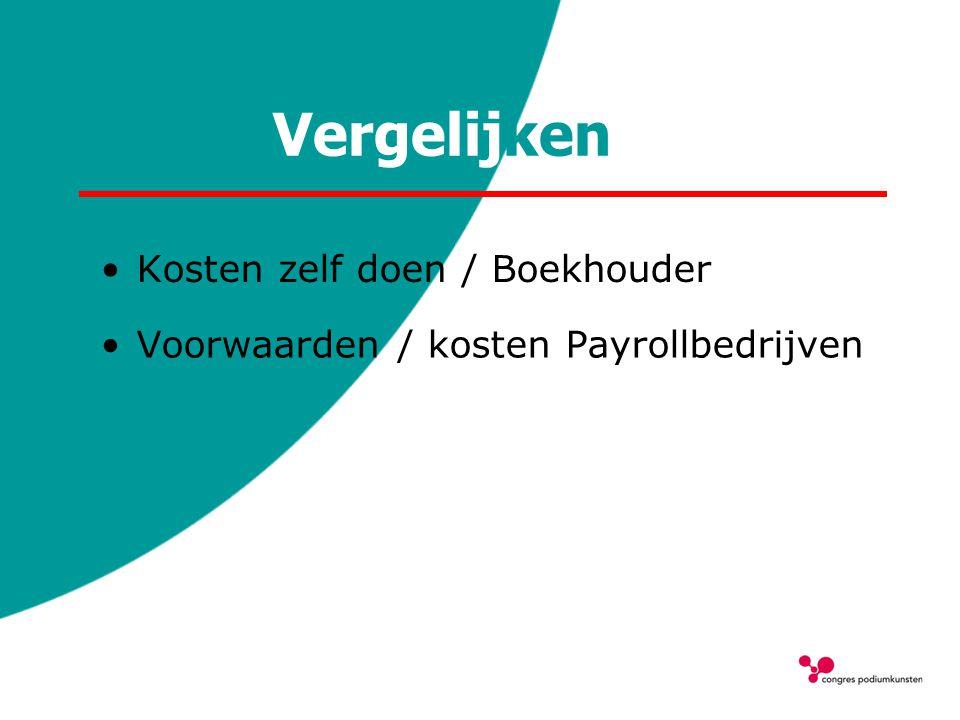 Vergelijken Kosten zelf doen / Boekhouder Voorwaarden / kosten Payrollbedrijven