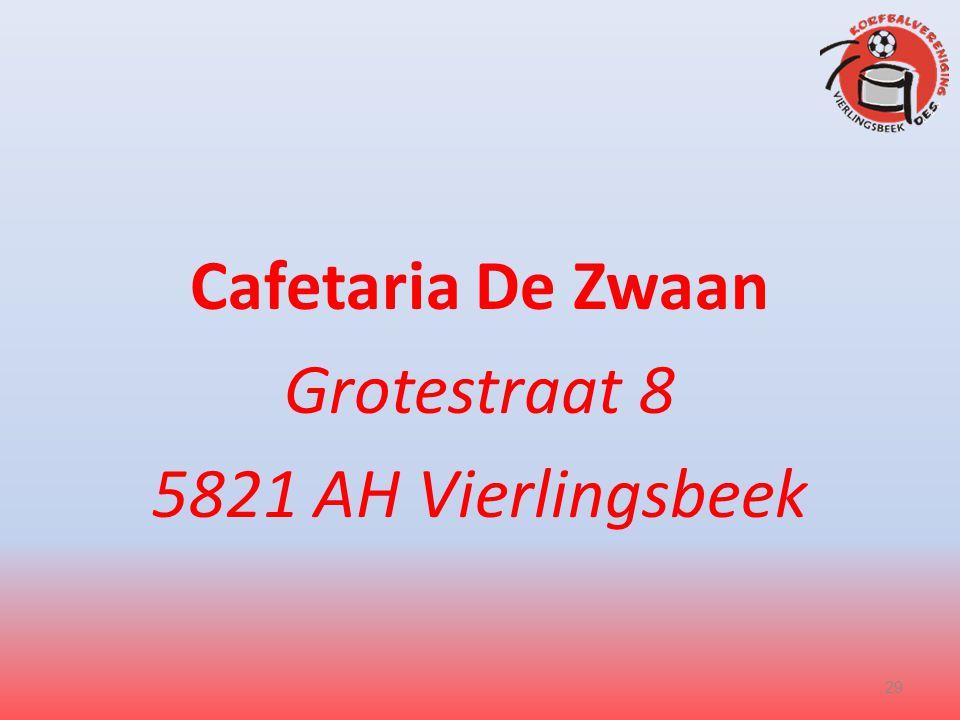 Cafetaria De Zwaan Grotestraat 8 5821 AH Vierlingsbeek 29